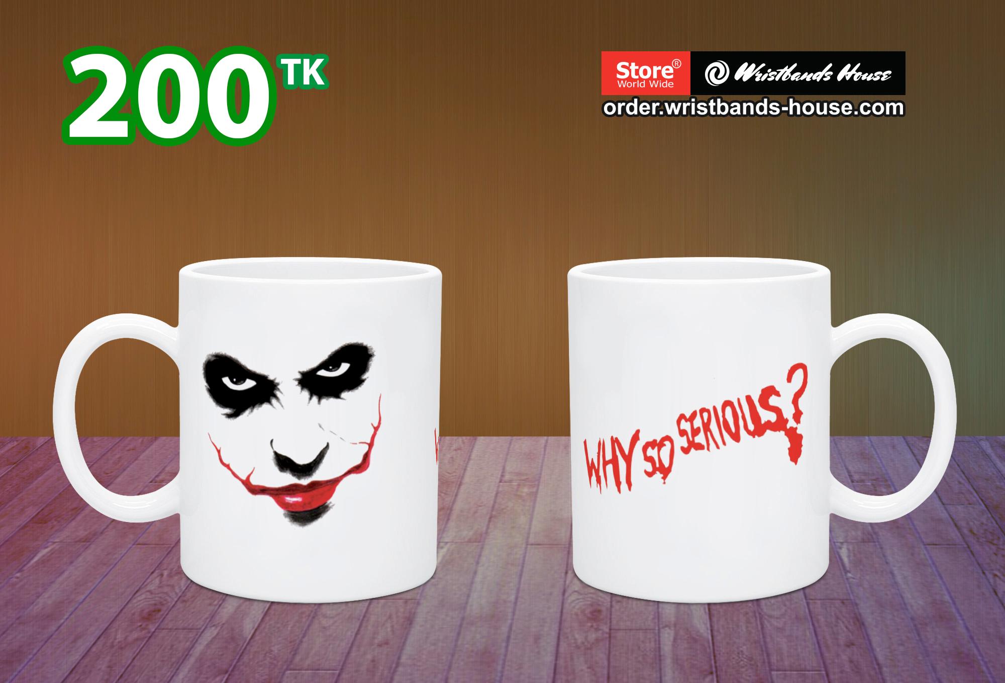Why so serious Mug