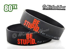 Be Stupid Red 3/4 Inch