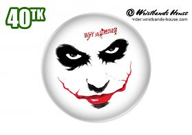 Why so serious Pin Badge