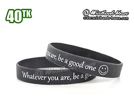 Whatever you are be a good one Black 1/2 Inch