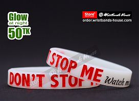 Dont Stop Me White Glow 1/2 Inch