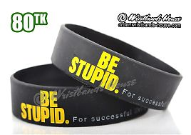 Be Stupid Yellow 3/4 Inch